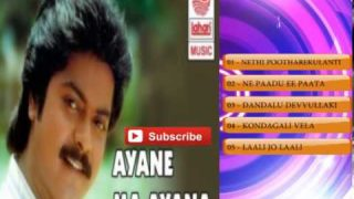Aayane Maa Aayana Telugu Movie Songs