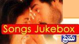 Prema Telugu Movie Songs