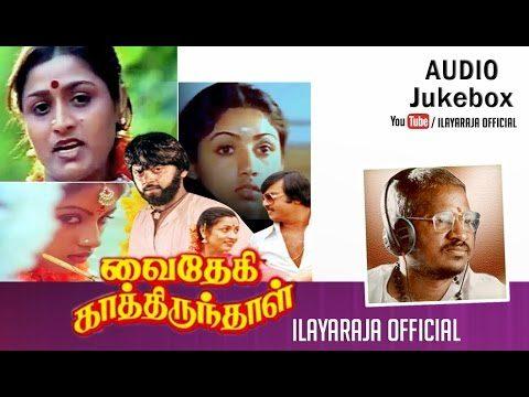 Vaidehi Kathirunthal Tamil Movie Songs