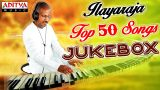 Ilayaraja Top 50 Telugu Songs