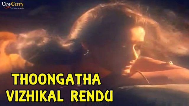 Thoongatha Vizhikal Rendu Video Song | Agni Natchathiram